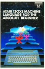 Atari 130XE Machine Language for the Absolute Beginner Books