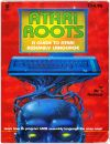 Atari Roots - A Guide to Atari Assembly Language Books