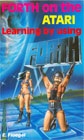 FORTH on the Atari - Learning by Using Books