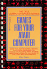 Games for Your Atari Computer Books