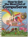 How to Get the Most Out of Compuserve Books