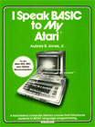 I Speak BASIC to My Atari Books