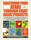 Mastering Your Atari Through Eight BASIC Projects Books