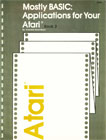 Mostly BASIC: Applications for Your Atari - Book 2 Books