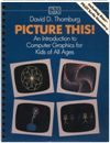 Picture This! An Introduction to Computer Graphics Books