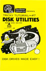 Tricky Tutorial No. 7 - Disk Utilities Books