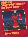 Writing Strategy Games on Your Atari Books