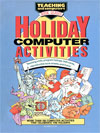 Teaching and Computers issue Holiday Computer Activities