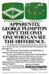 Apparently, George Plimpton Isn't The Only One Who Can See The Difference.
